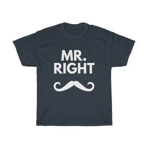 Mr. Right - T-shirt