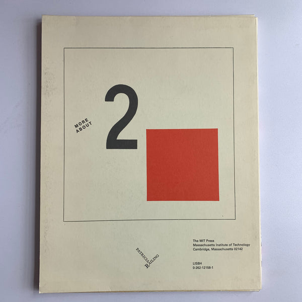 About 2 Squares + More About 2 Squares by El Lissitzky & Patricia Railing