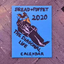 Bread and Puppet Calendar 2020