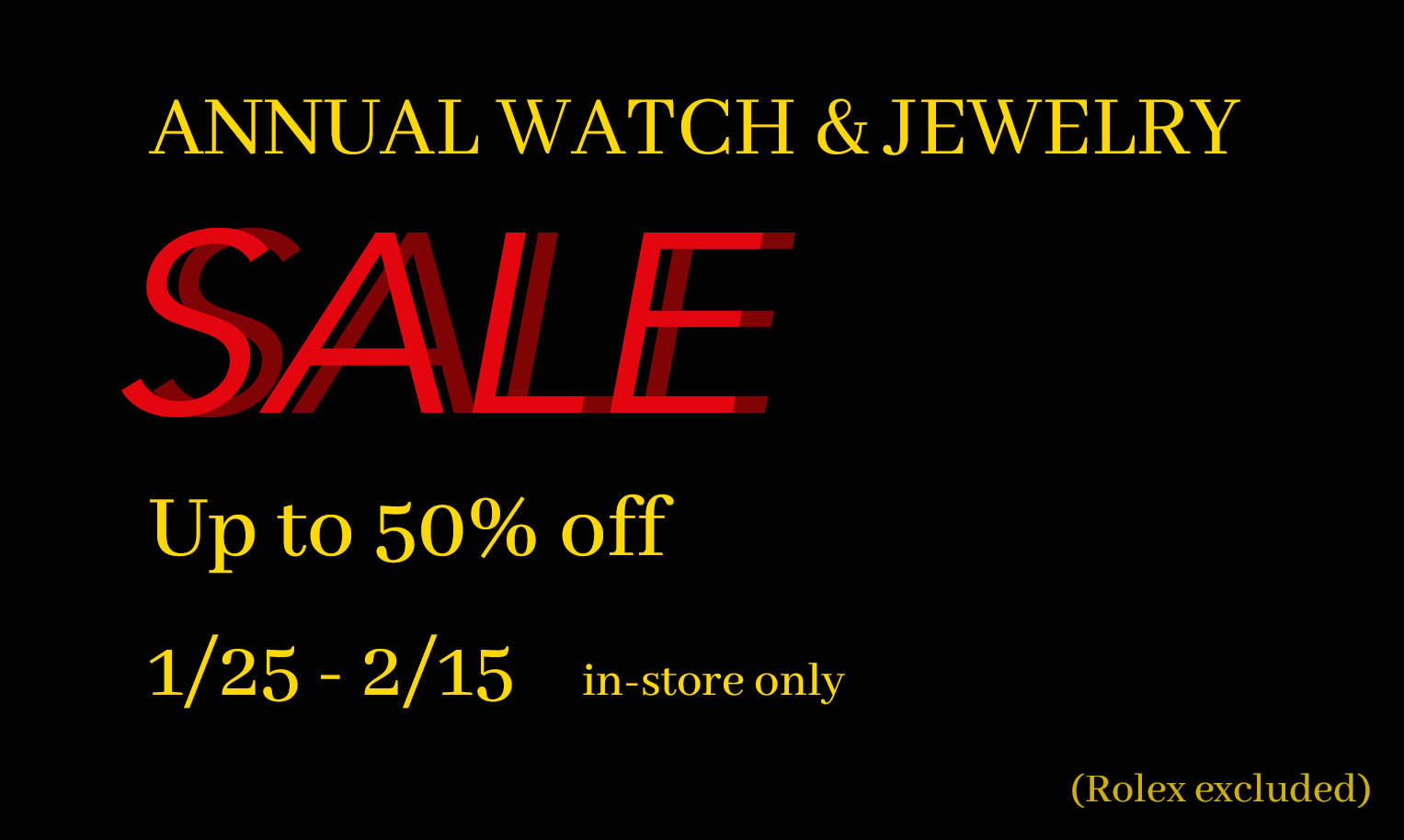 Manfredi Annual Watch & Jewelry Sale Up to 50% OFF 1/25 - 2/15