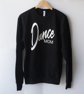 "MINI CITIZEN - ""Dance Mom"" Crewneck"