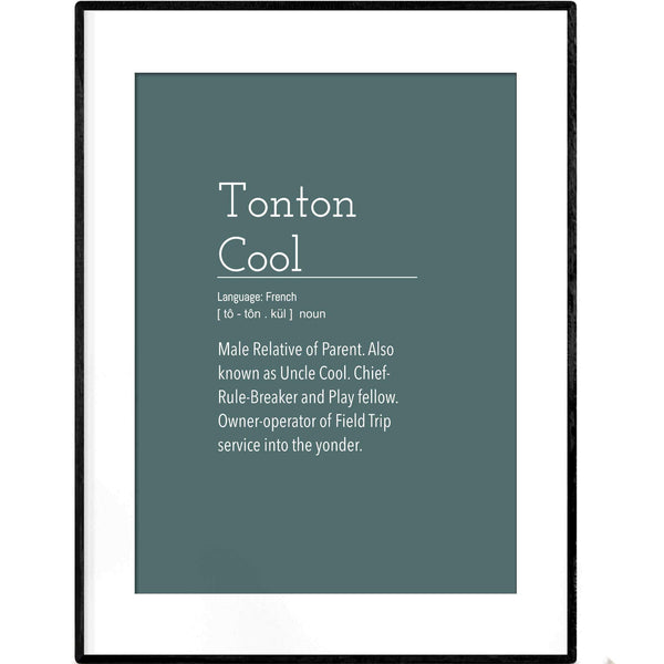 Definition: Tonton Cool Uncle | Dark Green Typography Poster - Poster from Ainsi Hardi Paris France