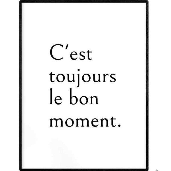 The Good Moment | Printable Poster - Poster from Ainsi Hardi Paris France