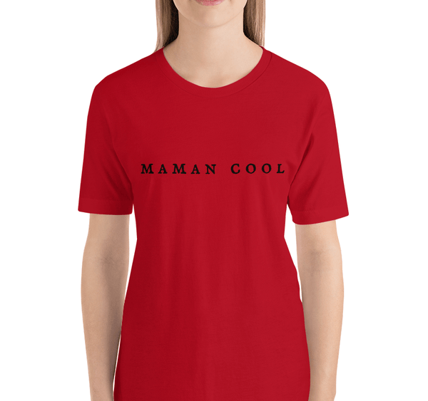 Maman Cool T-shirt - Women's T-shirt from Ainsi Hardi Paris France