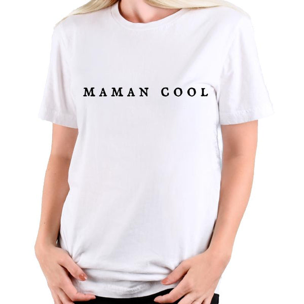 Maman Cool T-shirt - Women's T-shirt from Paris France