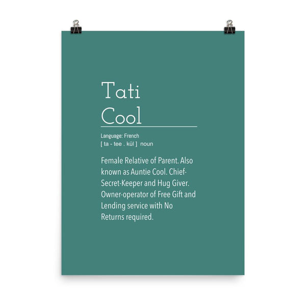Definition: Tati Cool Aunt | Blue Green Typography Poster - Poster from Ainsi Hardi Paris France