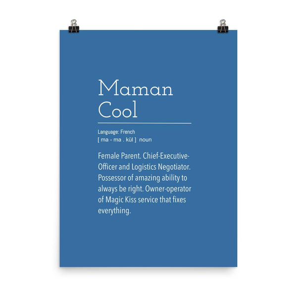 Definition: Cool Mom | Blue and White Typography Poster - Poster from Ainsi Hardi Paris France