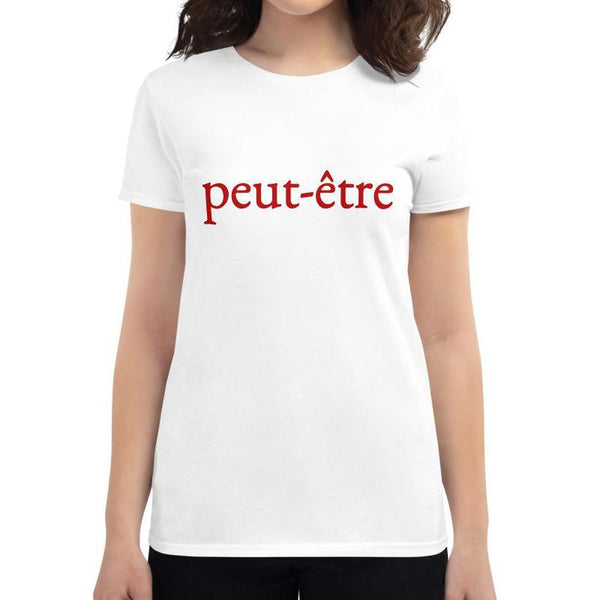 Peut-être (Maybe) Women's short sleeve t-shirt - Women's T-shirt from Ainsi Hardi Paris France