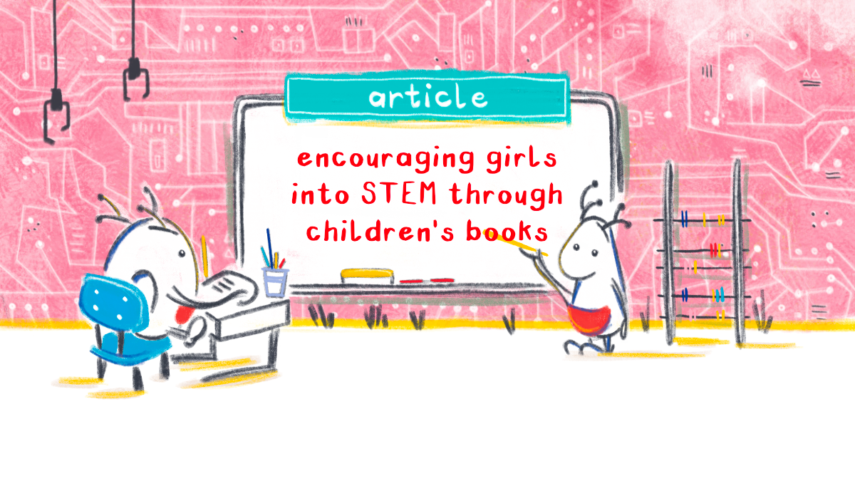 How Children's Books Can Encourage More Girls into STEM