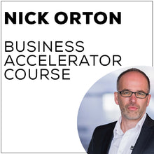 Load image into Gallery viewer, Nick Orton Business Accelerator Course
