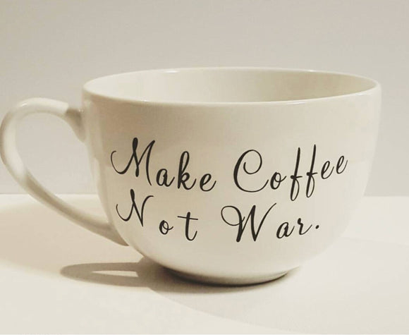 Make Coffe , Not War