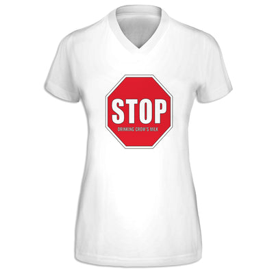 Stop Drinking  Crows Milk Womens V-Neck Tee | DuncanTrussell.com