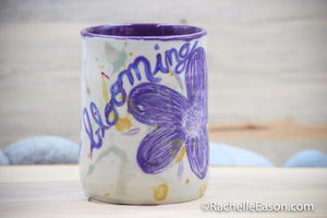 """Be Always Blooming"" (Porcelain) 16 oz Tumbler Cup Mug - Ceramic Pottery - Glazed Stoneware"