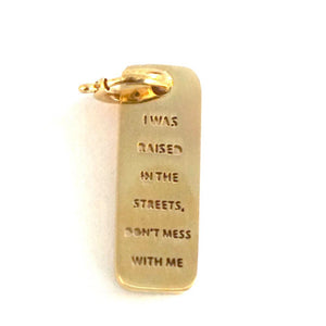 JAECI | Raised In The Streets Dog Tag