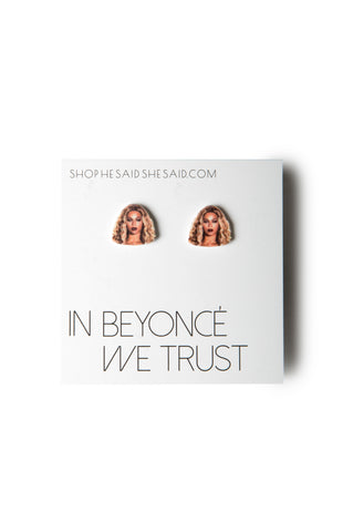 In Beyonce We Trust Earrings