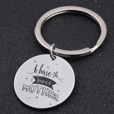 I Have The Best Mother Keychain Mother Day Gift