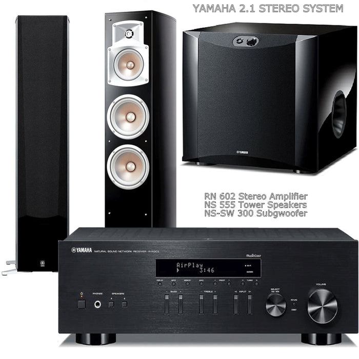 Yamaha RN602 Stereo Amplifier Network WiFi Bluetooth Receiver + NS555 Towers + NS SW300 Subwoofer - 2.1 Stereo Music System # AM201026 - Best Home Theatre Systems - Audiomaxx India