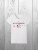 """The Greatest of These is Love"" Tee shirt based on I Corinthians 13:13"