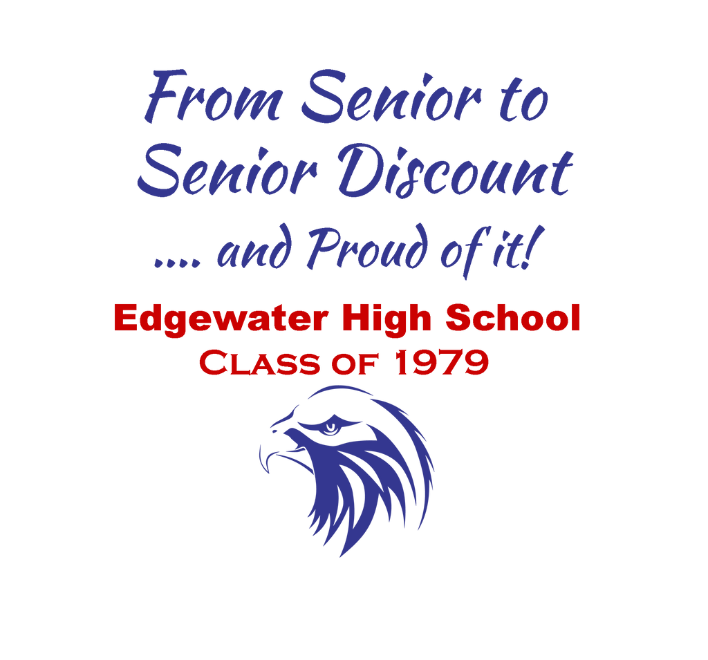 Class Reunion Tee Shirts / Edgewater HS 40 Year Reunion / Senior Discount