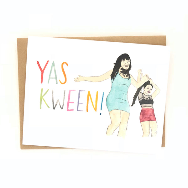 Broad City Card //  Yas Kween