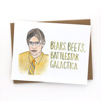 Bears, Beets, Battlestar Galactica // The Office Card
