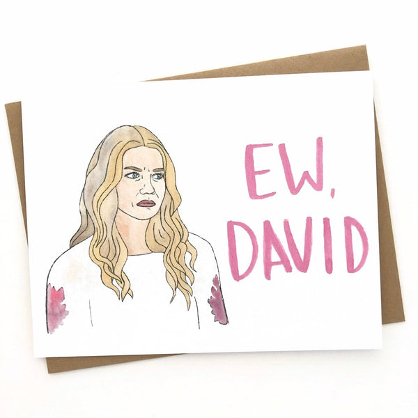 Schitt's Creek // Ew David Card