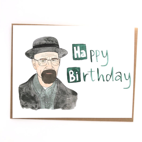 Breaking Bad Birthday// Walter White Card