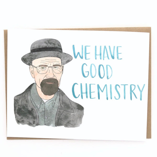 Breaking Bad Card // Good Chemistry