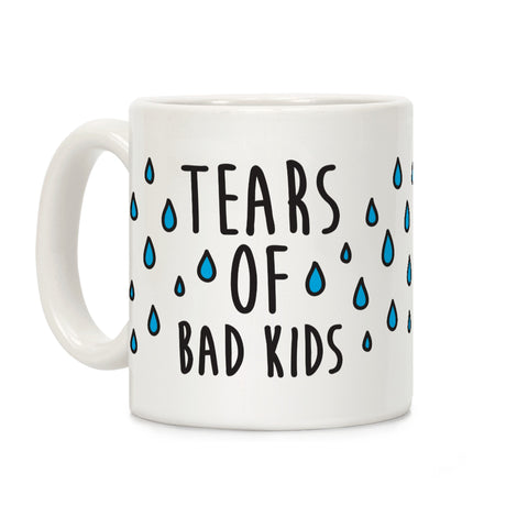 Tears Of Bad Kids Ceramic Coffee Mug by LookHUMAN