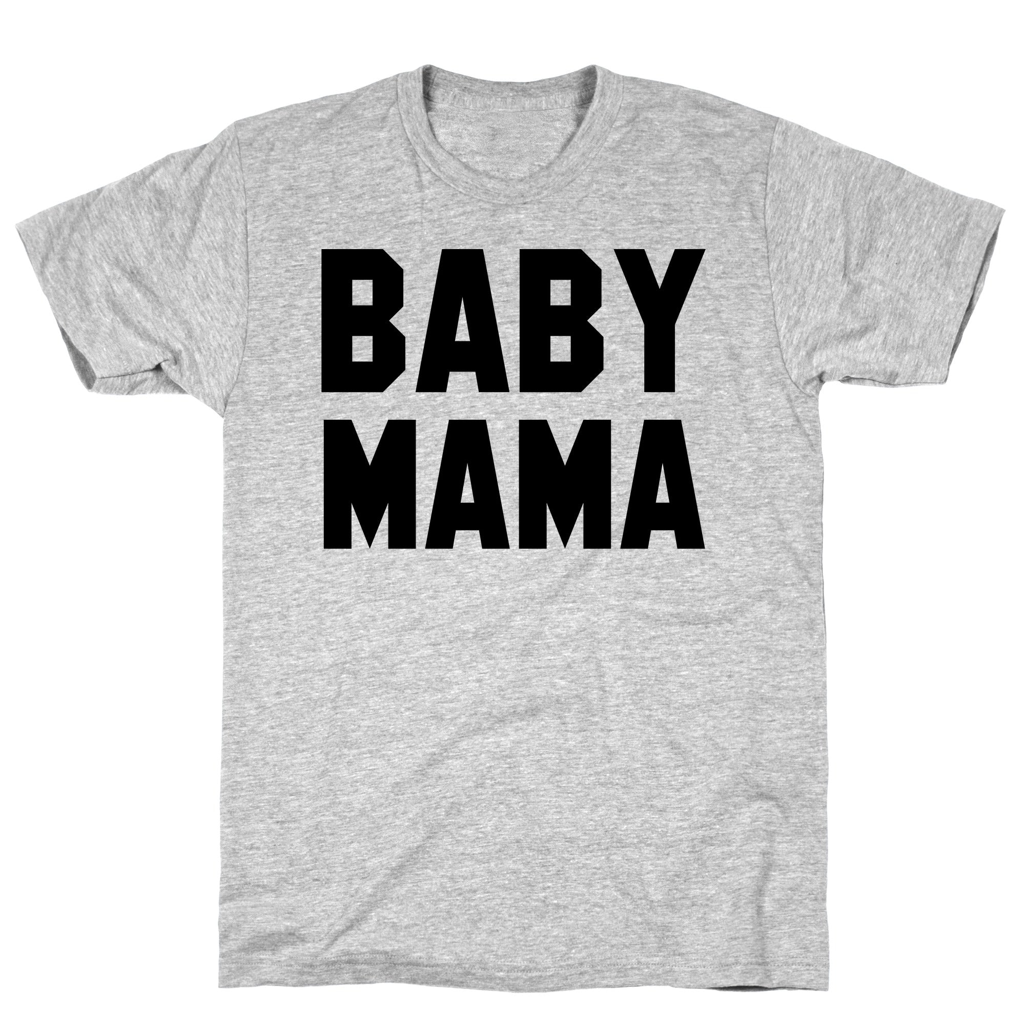 Baby Mama Athletic Gray Unisex Cotton Tee by LookH