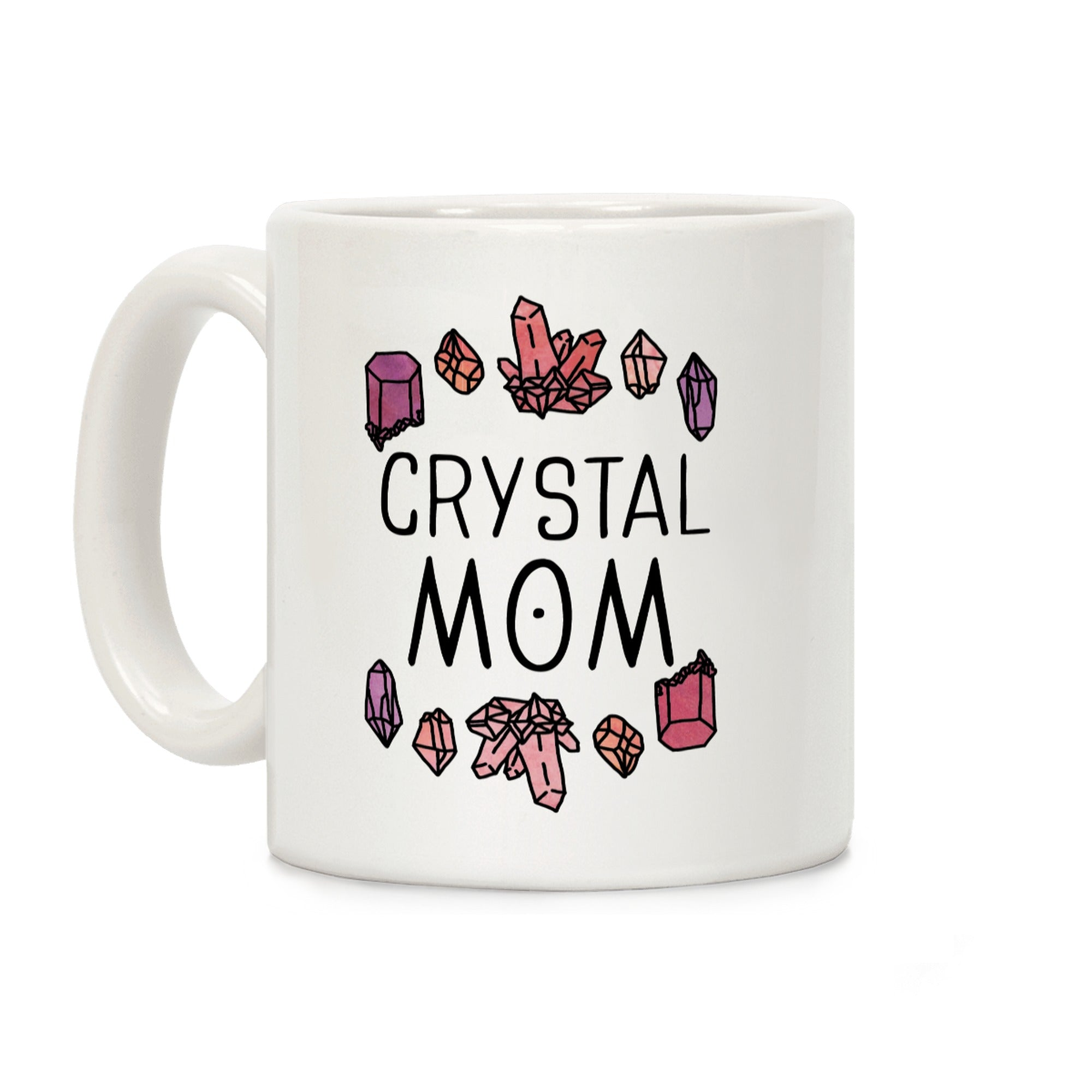 Crystal Mom Ceramic Coffee Mug by LookHUMAN