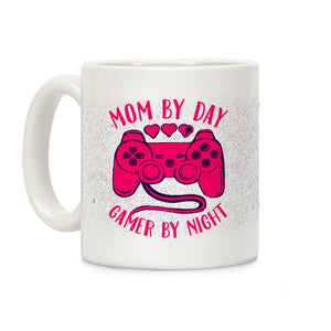 Mom By Day Gamer By Night Ceramic Coffee Mug by Lo