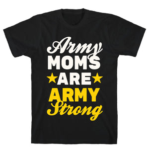 Army Moms Are Army Strong Black Unisex Cotton Tee