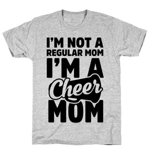 I'm Not A Regular Mom, I'm A Cheer Mom Athletic Gray Unisex Cotton Tee by LookHUMAN