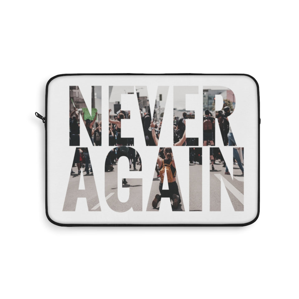 """LAPTOP SLEEVE / NEVER AGAIN PT.1"""