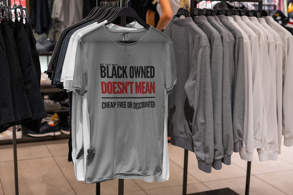 """UNISEX TEE / BLACK OWNED BUSINESS"""