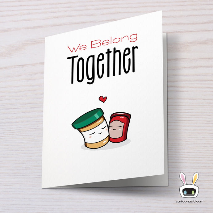 We belong Together PB&J Valentines day