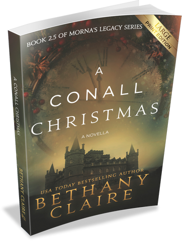 A Conall Christmas - A Novella (Book 2.5 of Morna's Legacy Series) - Large Print Edition