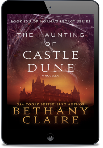 The Haunting of Castle Dune (Book 10.5 of Morna's Legacy Series) - eBook