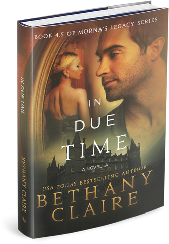 In Due Time - A Novella (Book 4.5 of Morna's Legacy Series) - Signed Hardback
