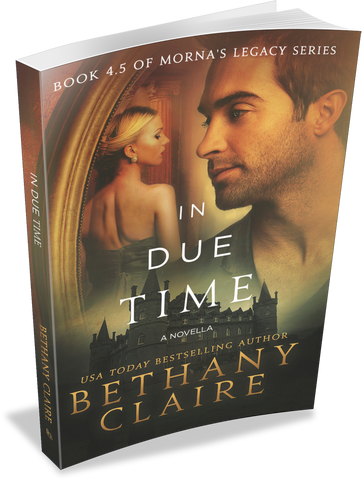 In Due Time - A Novella (Book 4.5 of Morna's Legacy Series) - Signed Paperback