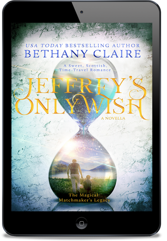 Jeffrey's Only Wish (Book 6 of The Magical Matchmaker's Legacy) - eBook