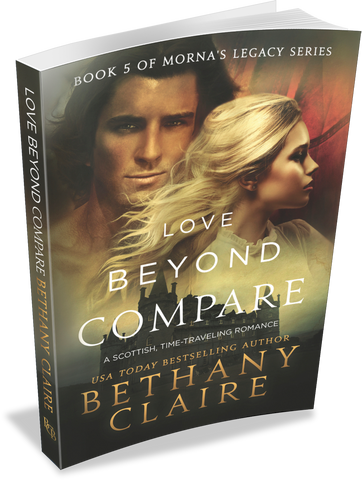 Love Beyond Compare (Book 5 of Morna's Legacy Series) - Signed Paperback