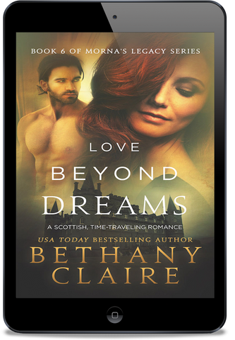 Love Beyond Dreams (Book 6 of Morna's Legacy Series) - eBook