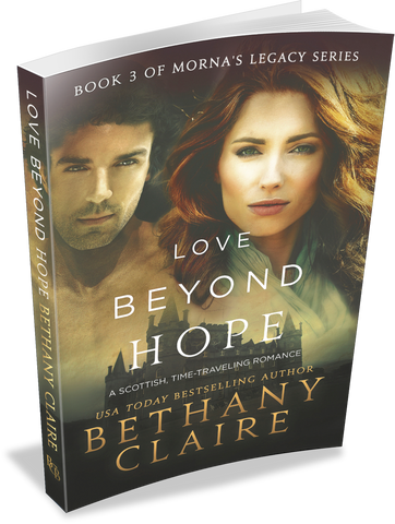Love Beyond Hope (Book 3 of Morna's Legacy Series) - Signed Paperback