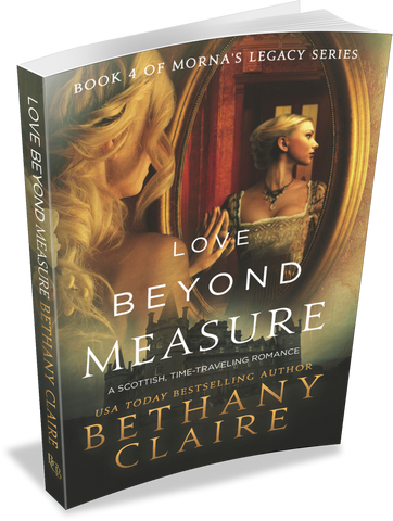 Love Beyond Measure (Book 4 of Morna's Legacy Series) - Signed Paperback