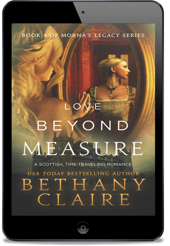 Love Beyond Measure (Book 4 of Morna's Legacy Series) - eBook