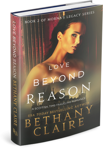 Love Beyond Reason (Book 2 of Morna's Legacy Series) - Signed Hardback