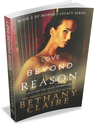 Love Beyond Reason (Book 2 of Morna's Legacy Series) - Signed Paperback