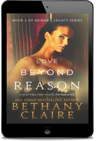 Love Beyond Reason (Book 2 of Morna's Legacy Series) - eBook